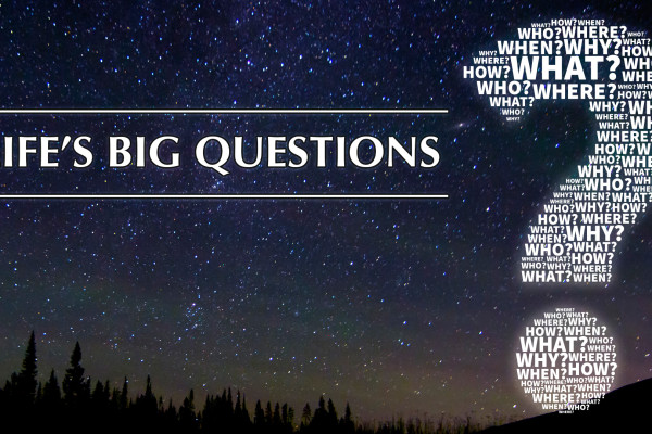 Life's Big Questions | Sermons Tag | The Branch Christian ...