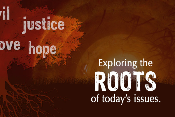 Roots Sermon Series | Sermons Tag | The Branch Christian Church